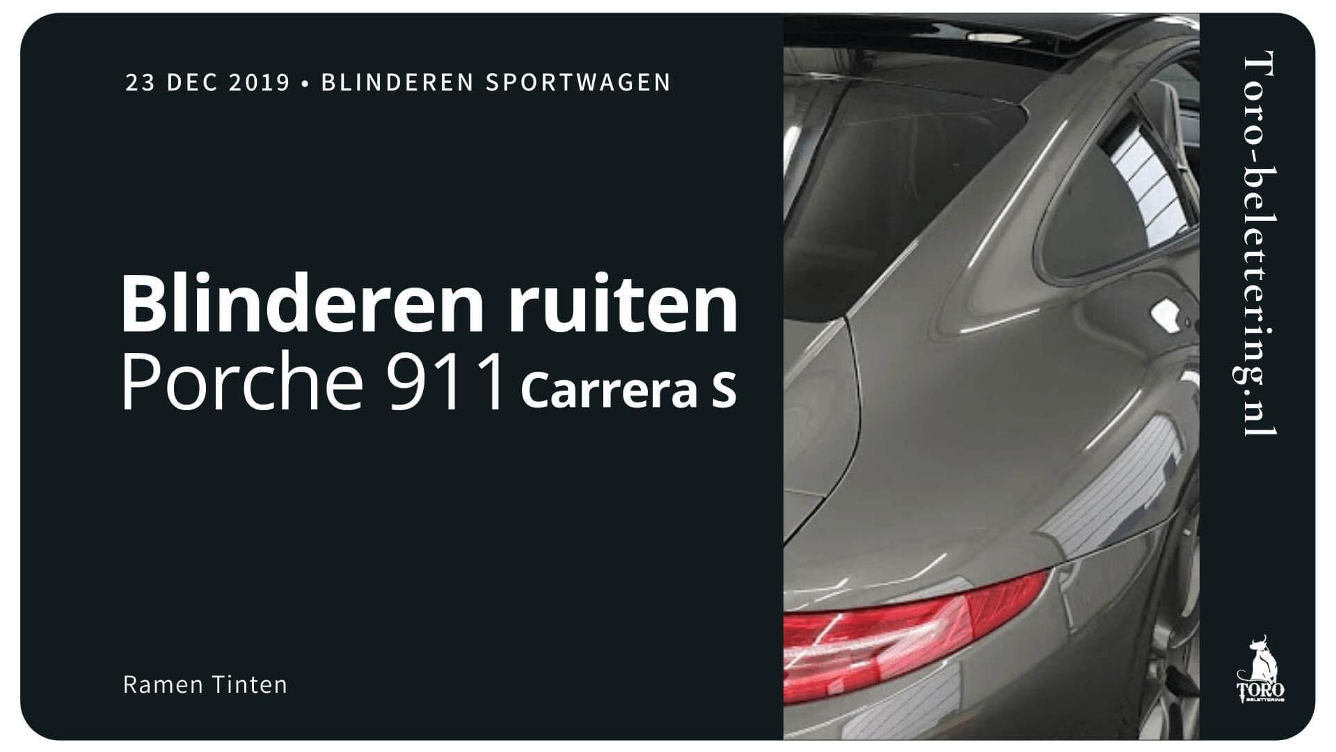 Blinderen ruiten Sportwagen Porche 911 Carrera S